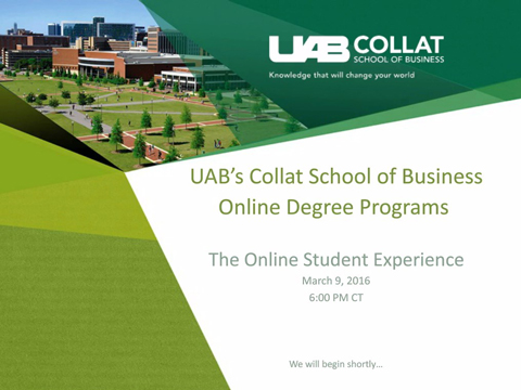UAB Collat School of Business Online Degree Programs Presents - The Online Student Experience: